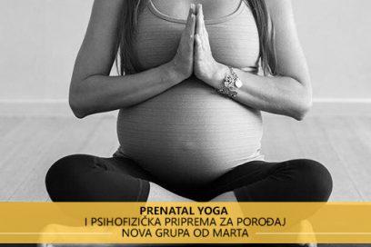 Prenatal Yoga – yoga za žene u drugom stanju i psihofizička priprema za porođaj