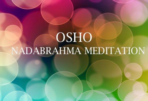 OSHO Nadabrahma meditacija