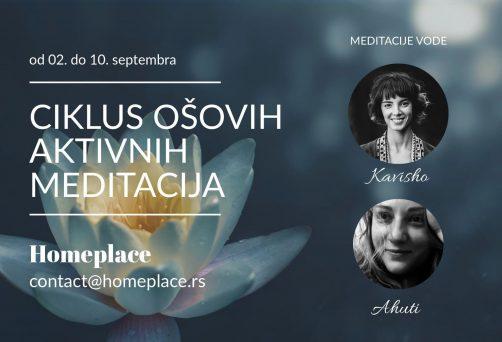 Ciklus Ošovih aktivnih meditacija – od 2. do 10. septembra