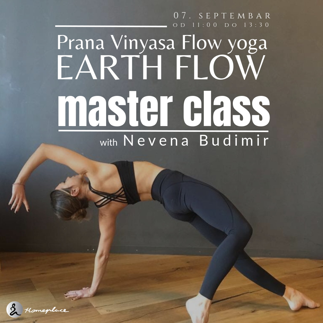 Prana Vinyasa Flow Yoga - Earth Flow: master class sa Nevenom Budimir (7. septembar 2019.)