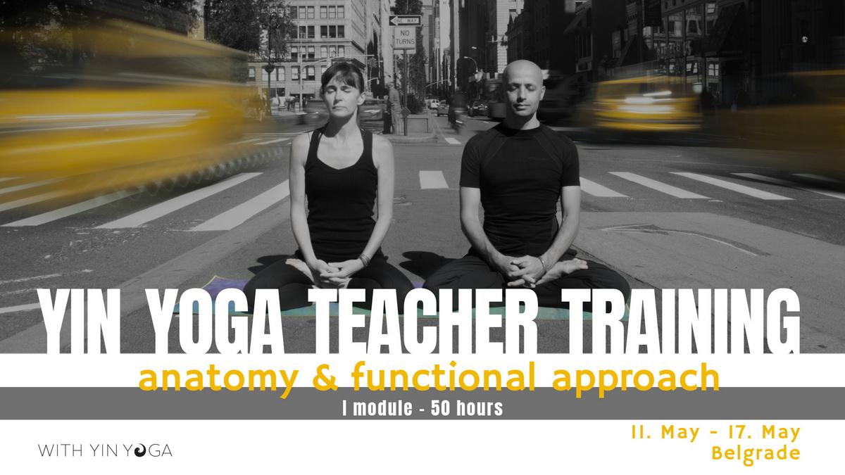 Yin Yoga Teacher Training - Anatomy & Functional Approach (11-17 May 2020)