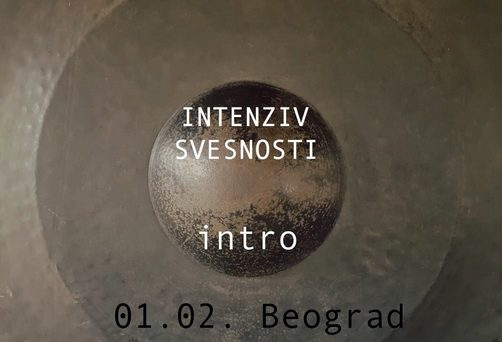 Intenziv svesnosti – intro