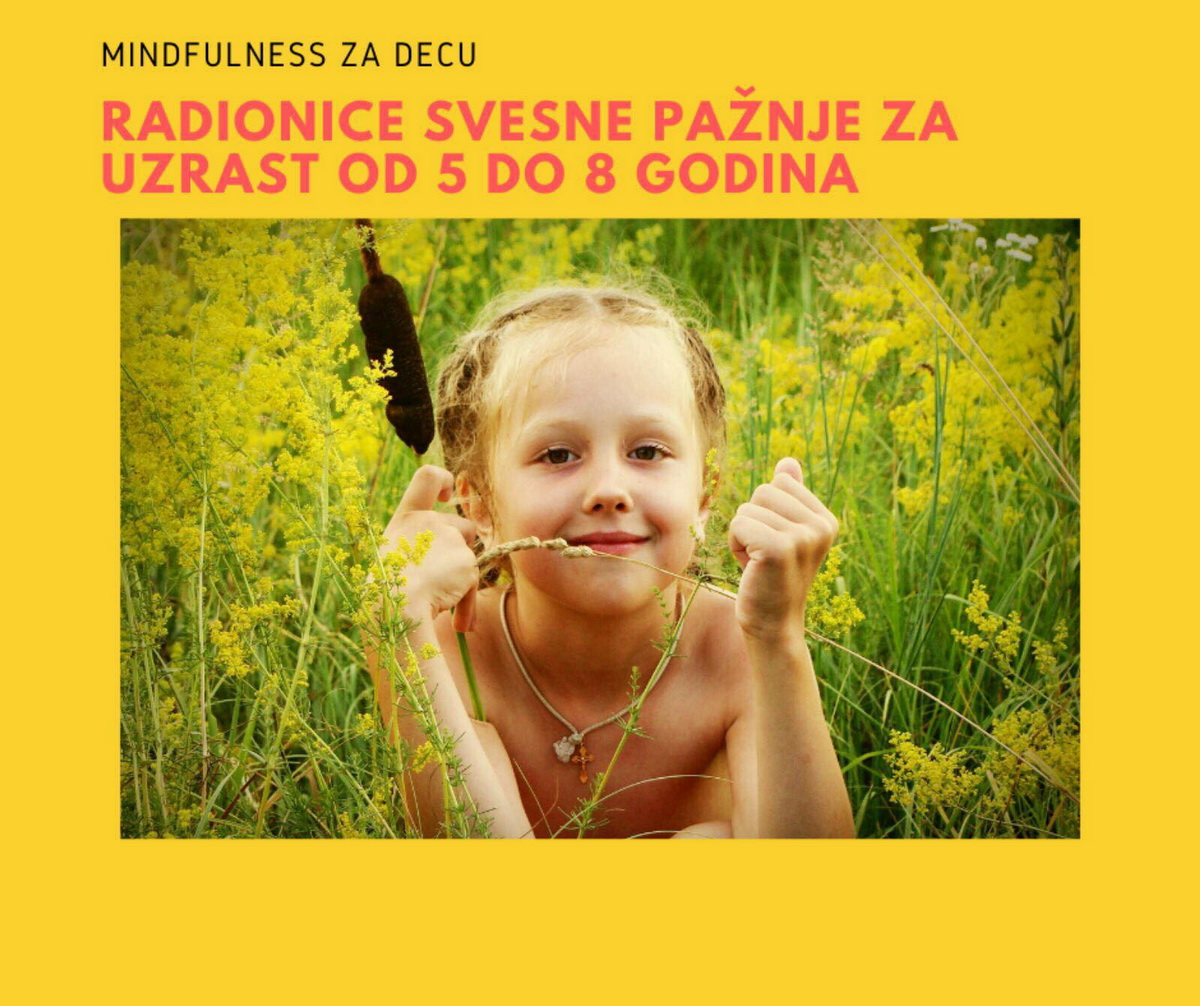 Mindfulness za decu - mlađa grupa