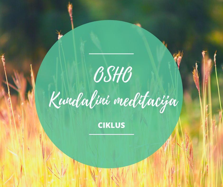 Osho kundalini meditacija - majski ciklus