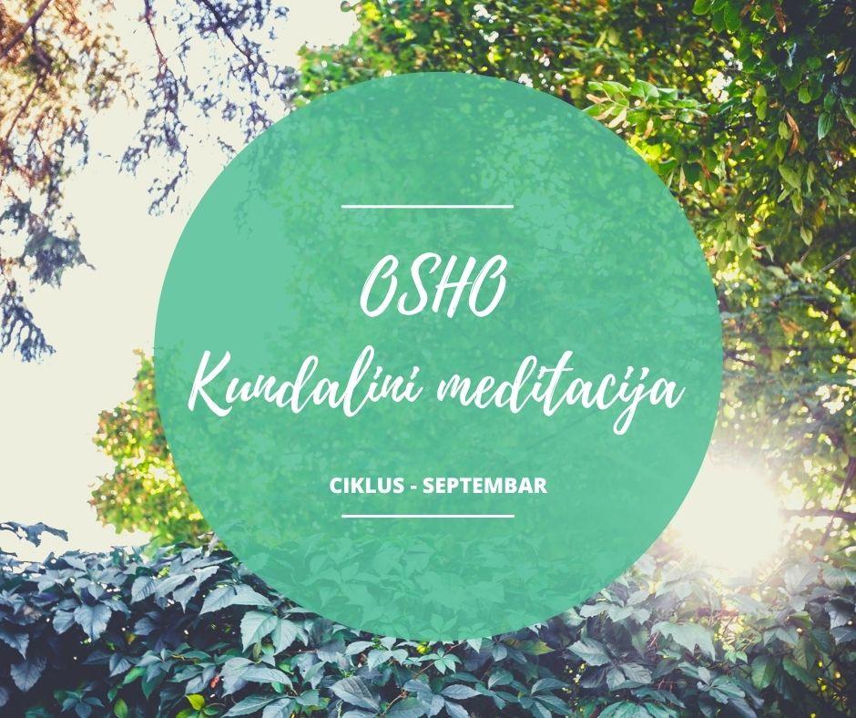 Osho kundalini meditacija - septembarski ciklus