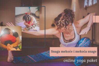 Snaga mekoće i mekoća snage – online yoga paket