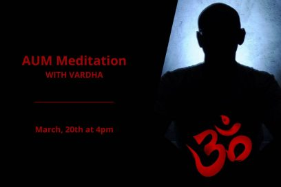AUM Meditation with Vardha – March 2021