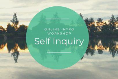 SELF INQUIRY – Online Intro Workshop