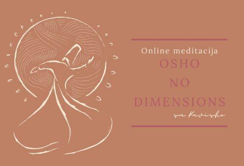Osho No Dimensions meditacija