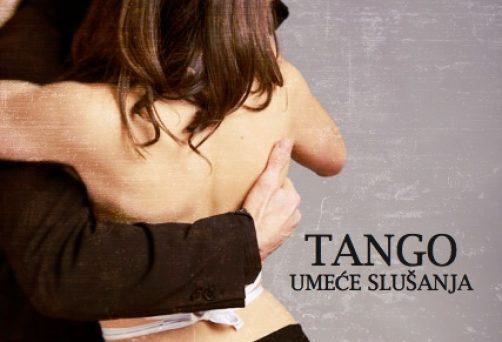 Tango, umeće slušanja
