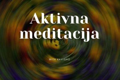 Aktivna meditacija – radionica u oktobru